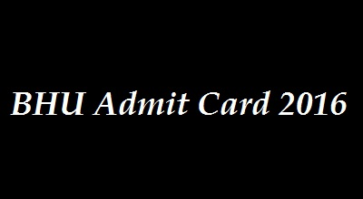 Banaras Hindu University Admit Card